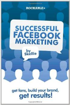 The book Successful Facebook Marketing by Skellie